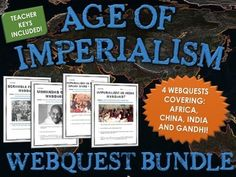 This Age of Imperialism webquest bundle contains 4 different webquests related to the Age of Imperialism. Specifically, the bundle contains a webquest for each of the following: Scramble for Africa, Imperialism in China and the Opium Wars, Imperialism in India and the Life and Significance of Gandhi. Overall, the bundle totals 40 pages and includes 100 different questions. As well, each webquest contains a detailed teacher key for ease of assessment.