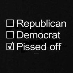 Douchebags, every single one of 'em.  Our advice…come the next election DO NOT vote for the incumbent, regardless of your party affiliation…enough people do that for 2 elections cycles and we know they will once again hear the people.