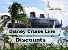 Disney Cruise Line Discounts and Special Offers #Cruise #SaveMoney #Travel