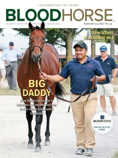 September 24, 2016 issue 39 cover of BloodHorse featuring Tepin's win in the Woodbine Mile, Scat Daddy's $3 million dollar horse at the Keeneland September Sale, and MarketWatch special section. http://photos.bloodhorse.com/TheBlood-HorseCovers/2016-Covers/i-F3XtgCm/A