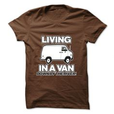 living in a van T-Shirts, Hoodies. ADD TO CART ==► Funny Tee Shirts
