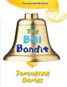 The Bell Bandit (The Lemonade War Series #3)