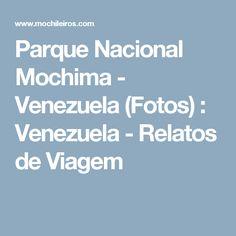 Parque Nacional Mochima - Venezuela (Fotos) : Venezuela - Relatos de Viagem