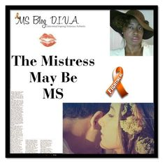 """""""The Mistress May Be MS"""" by msblogdiva on Polyvore featuring art"""