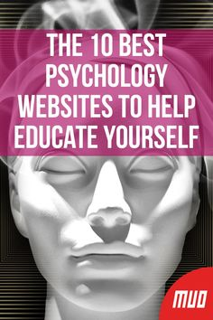 The 10 Best Psychology Websites to Help Educate Yourself --- Psychology is a valuable tool for healing interpersonal r Psychology Websites, Psychology Studies, Psychology Major, Psychology Fun Facts, Forensic Psychology, Psychology Quotes, Evolutionary Psychology, Abnormal Psychology, Paz Mental