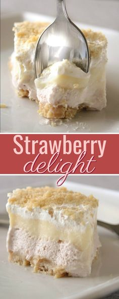 Strawberry Delight recipe with layers of white chocolate pudding, strawberry cream cheese mousse, and whipped topping with a sugar cookie crust.
