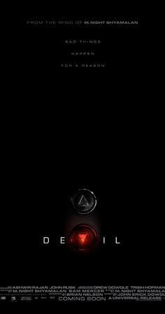 Devil (2010)  80 min  -  Horror | Mystery | Thriller  -  17 September 2010 (USA) 6.3 Your rating:   -/10   Ratings: 6.3/10 from 85,298 users...