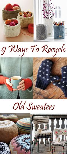 Star of the East: 9 Great Ways To Recycle Old Sweaters