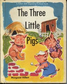 THE THREE LITTLE PIGS BY MARGARET HILLERT