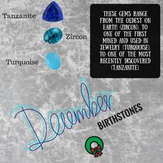 Happy Birthday to the December Followers! The December birthstone are tanzanite, zircon and turquoise! These three stones are the best way to fight off the winter blues!
