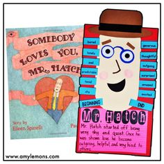 Students read Somebody Loves You Mr. Hatch and create the character with character traits around his face!