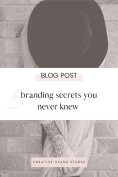 5 branding secrets you never knew