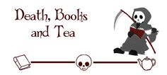 grim reaper with a teacup & book, from the death, books & tea blog