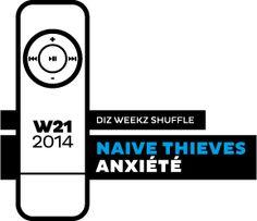 Naive Thieves - Anxiété. 'diz weekz shuffle' © 2014 dizizsander. #music