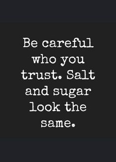 Be careful who you trust Sei vorsichtig wem du vertraust # quotes quotes deep quotes funny quotes inspirational quotes positive Motivacional Quotes, Quotable Quotes, Mood Quotes, Quotes Positive, Sarcastic Quotes, Quotes Of Wisdom, Positive Mindset, Positive Life, Feeling Quotes
