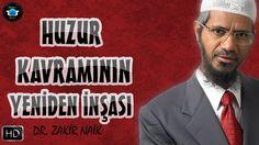 Huzur kavramını yeniden inşa etmek | Dr. Zakir Naik