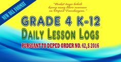 Ready Made K-12 Daily Lesson Logs for Grade 4 (New Format) | DEPED TAMBAYAN PH