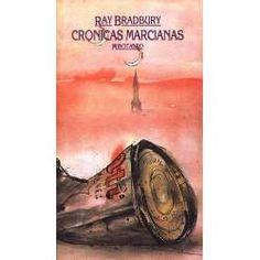 Crónicas Marcianas de Ray Bradbury. Muy muy bueno.