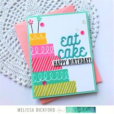 Just Dandy Studio: Concord & - Feature Friday - Eat Cake Bday Cards, Kids Birthday Cards, Birthday Cake Card, 9th Birthday, Birthday Celebration, Happy Birthday Cards Handmade, Paper Cards, Ribbon Cards, Cards Diy