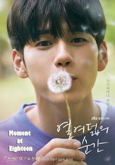 Moments of 18 poster [ong seongwoo] Ong Seung Woo, My Destiny, Kim Jaehwan, Ha Sungwoon, Happy Heart, Seong, Drama Movies, Kind Words, Korean Actors