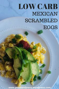 Low Carb Mexican Scrambled Eggs