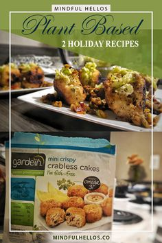 2 Plant Based Recipes for the Holidays! on Mindful Hellos @midnfulsami