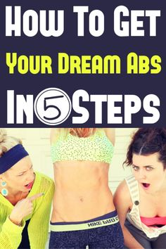 How To Get Your Dream Abs in 5 Steps