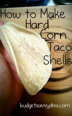How To Make Hard Corn Taco Shells out of soft ones, with NO OIL needed. Should have read this recipe earlier in the week:(