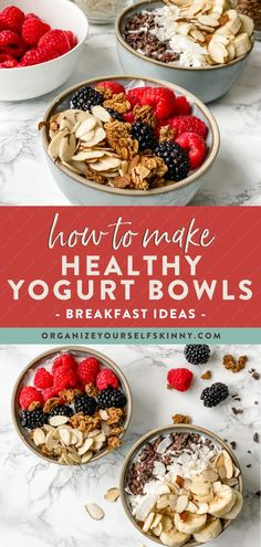How To Make Healthy Yogurt Bowls | Healthy Snack Recipes - looking for the perfect healthy breakfast, or snack, that the entire family will love? These yogurt bowls are easy to prepare using simple ingredients and is packed with protein, calcium, healthy fats, and good carbs. Organize Yourself Skinny | High Protein Snack | Healthy Bowl Recipes #breakfast #snack #healthyeating #yogurtrecipe