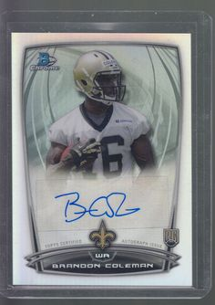 2014 Bowman Chrome Refractor Auto #rcra-bco Brandon Coleman RC Mint from pack #NewOrleansSaints