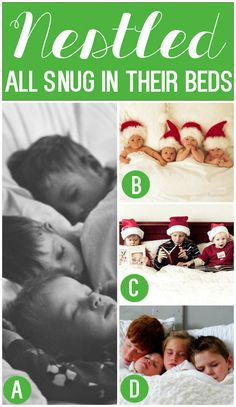 Nestled All Snug in Their Beds Christmas Card Photo Idea--then opposite on back