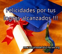 felicitaciones de graduación universitaria Night Quotes, Spanish Quotes, Congratulations, Happy Birthday, Holiday, Cilantro, Sexy, Christ, Images Of Happiness