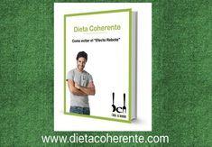 Decarga el ebook gratis de dieeta coherente. Un método con más de 15 años de experiencia ayudando a las personas a alcanzar y mantener su peso ideal