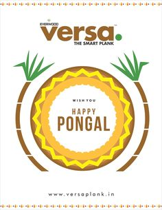 #VersaPlank  Wishes you a very  Happy Pongal May this Pongal fills your life with bounties of Happiness ,Wealth and Goodwill.  #pongal #festival #joy #wealth #happiness