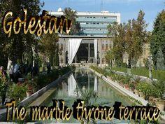 Tehran Golestan by michaelasanda via authorSTREAM Pahlavi Dynasty, Marble Carving, Yellow Marble, Royal Residence, Tehran, Iranian, Capital City, Oasis, Places To Travel