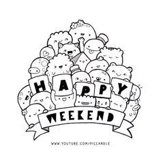 Doodle - Happy Weekend :) | www.youtube.com/piccandle | #doodle