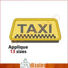 Taxi sign applique design. Machine embroidery design -INSTANT DOWNLOAD- 13…