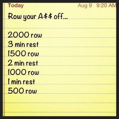 So excited to do with my new rower!!  Row your A$$ off.... Crossfit workout at home