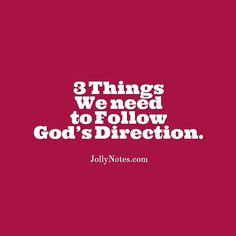 3 Things We need to Follow God's Direction | Joyful Living Blog