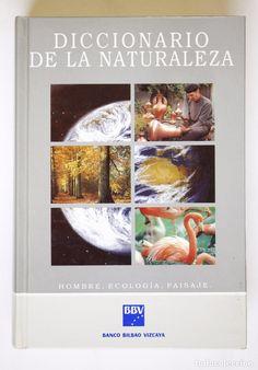 DICCIONARIO DE LA NATURALEZA - HOMBRE, ECOLOGÍA, PAISAJE - BBVA (Libros de Segunda Mano - Diccionarios)