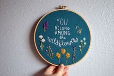 You Belong Among the Wildflowers Embroidery Hoop Art, Wildflowers Sign, Tom Petty Lyrics, Wall Hanging, Needlepoint Quote by BreezebotPunch New Embroidery Designs, Embroidery Hoop Crafts, Embroidery Art, Embroidery Stitches, Embroidery Patterns, Wedding Embroidery, Indian Embroidery, Flower Embroidery, Quilting Designs
