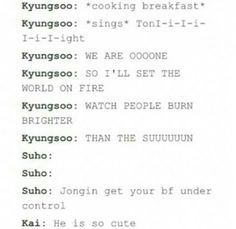 Kaisoo  Nice lyrics there DO... I bet that actually happened