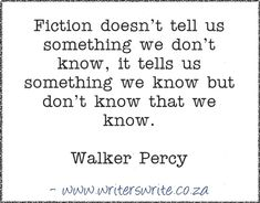 Quotable – Walker Percy - Writers Write