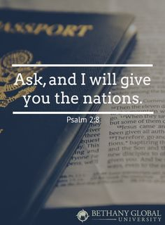 Ask, and I will give you the nations.