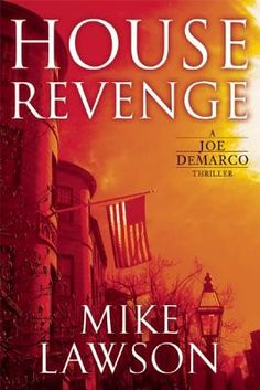 House Revenge: A Joe DeMarco Thriller by Mike Lawson. Click on the cover to see if the book is available at Freeport Community Library.