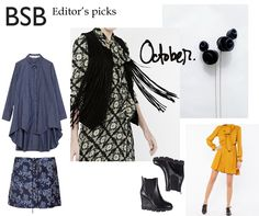 Εditor's picks for October! Our editor selected this month's must-have pieces from the BSB Fashion FW 15/16 Collection. Shop editor's picks here >> bit.ly/1FHQtFO