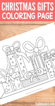 Free Printable Christmas Gifts Coloring Page