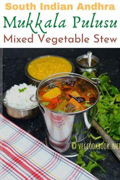 Andhra Mukkala Pulusu / Dappalam / Mixed Vegetable Stew Best Vegetarian Recipes, Indian Food Recipes, Vegetarian Food, Vegan Food, Healthy Recipes, Vegetable Stew, Veggie Soup, Easy Summer Meals, Summer Recipes