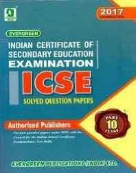 ICSE 10 YEARS SOLVED PAPERS FOR 2017 EXAMINATION Paperback ? 2016