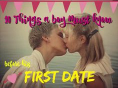 10 things a boy must know before his first date | Raising WonderBoy